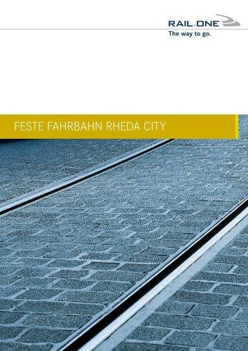 FESTE FAHRBAHN RHEDA CITY - RAIL.ONE GmbH