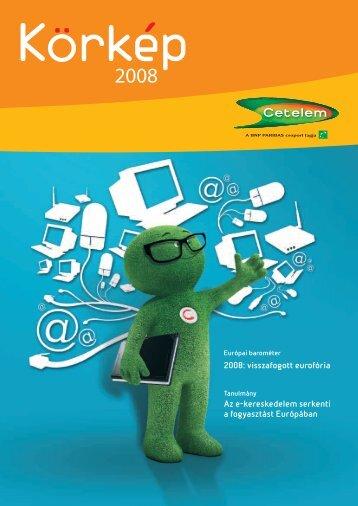 2008: visszafogott eurofória Az e-kereskedelem serkenti a ...
