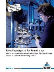 From Foundryman For Foundrymen - Kurtz North America