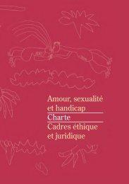 Amour, sexualité et handicap Charte Cadres éthique et ... - CeRHeS