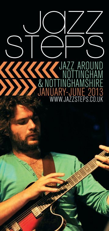 jazz around nottingham &nottinghamshire january-june ... - Jazz Steps