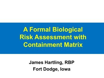 A Formal Biological Risk Assessment with Containment Matrix