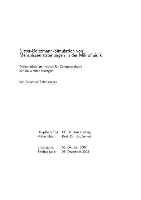 Gitter-Boltzmann-Simulation von Mehrphasenströmungen in der ...
