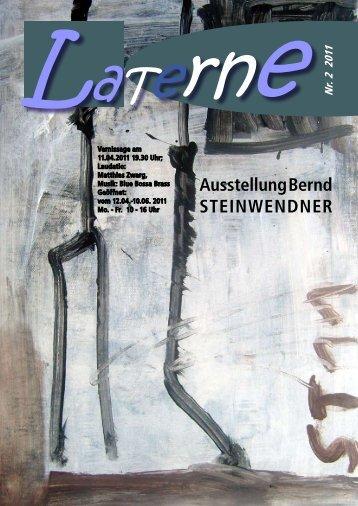Ausstellung Bernd STEINWENDNER - Galerie Laterne