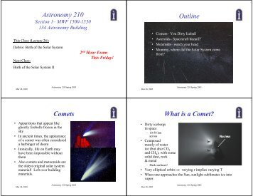 Astronomy 210 Outline Comets What is a Comet?