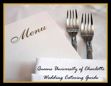 Queens University of Charlotte Wedding Catering Guide