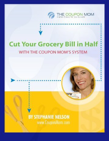 Cut Your Grocery Bill in Half with The Coupon Mom System - Eversave