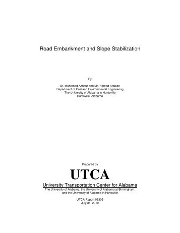 Road Embankment and Slope Stabilization - University ...