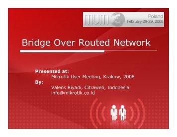 Bridge Over Routed Network - MUM - MikroTik