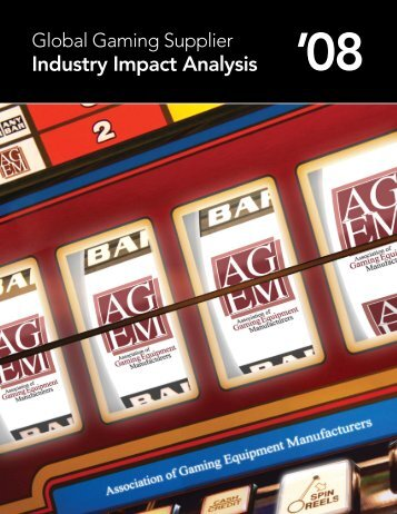 in billions - Association of Gaming Equipment Manufacturers