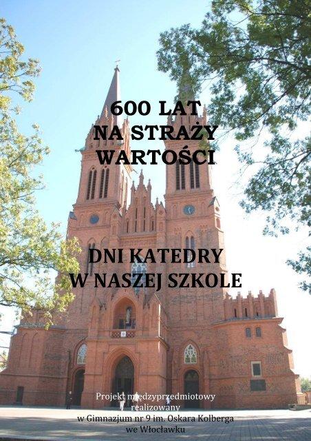 Pobierz Plik Katedra 600 Lat Diecezja Wåocåawska