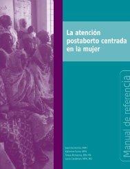 La atención postaborto centrada en la mujer: Manual de referencia
