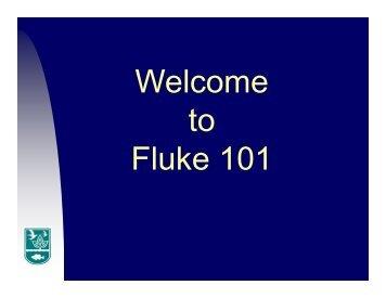 Welcome to Fluke 101 101 - Coastal Institute