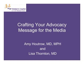 Crafting Your Advocacy Message for the Media
