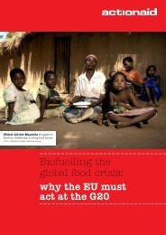Biofuelling the global food crisis: why the EU must act at ... - ActionAid