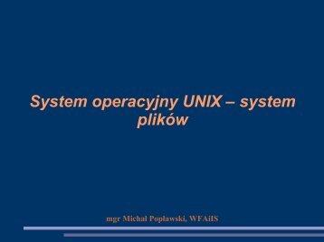 System operacyjny UNIX – system plików
