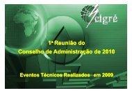 ANEXO IV a Eventos Técnicos Realizados 2009 ... - Cigré-Brasil