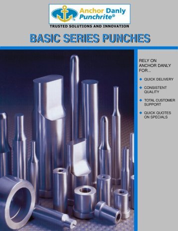 Anchor Danly Punchrite® - Basic Series Punches - Anchor Lamina Inc