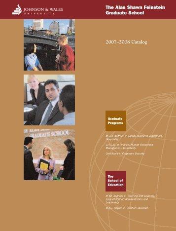 2007–2008 Catalog The Alan Shawn Feinstein Graduate School