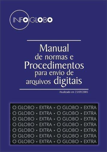 Manual de normas e procedimentos para envio de -  Infoglobo