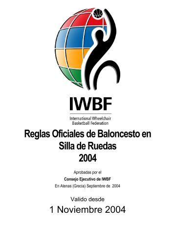 Reglas Oficiales Baloncesto S.R. -IWBF- Nov 04 - Federación ...