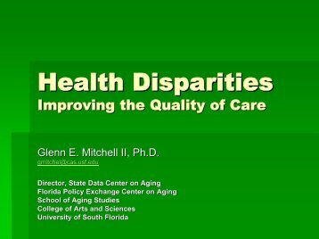 Health Disparities - Improving the Quality of Care - Florida Center for ...