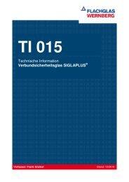 Technische Information SIGLAPLUS® S - FLACHGLAS Wernberg