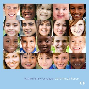 Mathile Family Foundation 2010 Annual Report