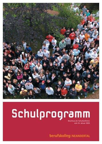 Schulprogramm 2006 - Berufskolleg Neandertal