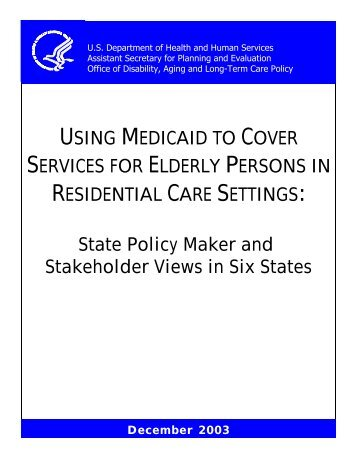 Using Medicaid to Cover Services for Elderly Persons in Residential ...