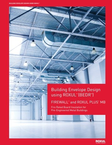 Building Envelope Design using ROXUL® (BEDR™) - Pharos Project