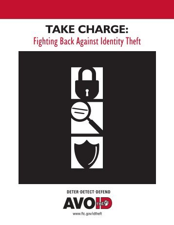 Take Charge: Fighting Back Against Identity Theft - City of ...
