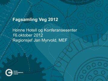 Maskinentreprenørenes Forbund v/ Jan Myrvold