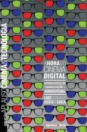 A Hora do Cinema Digital - Coleção Aplauso - Imprensa Oficial