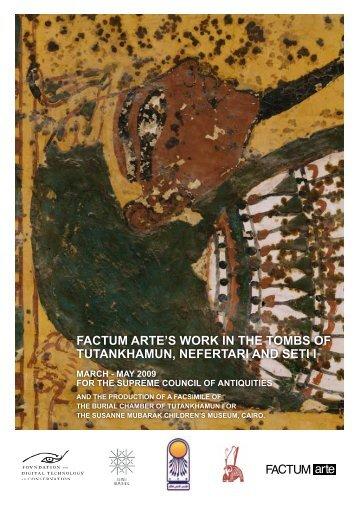 factum arte's work in the tombs of tutankhamun, nefertari and seti i