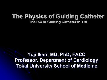 The Physics of Guiding Catheter