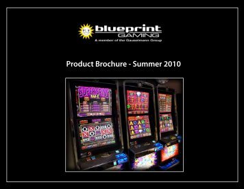 Product Brochure - Summer 2010 - Blueprint Gaming