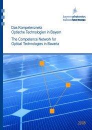 Das Kompetenznetz Optische Technologien in Bayern The ...