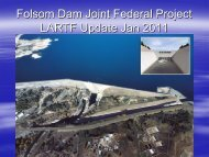 Folsom Dam Auxiliary Spillway Construction, by Tim ... - SAFCA