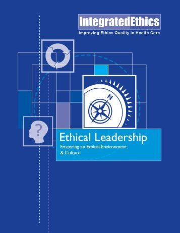 Ethical Leadership: Fostering an Ethical Environment & Culture ...