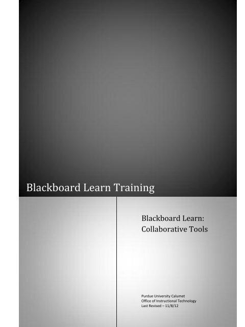 Blackboard Learn Training - Purdue University Calumet