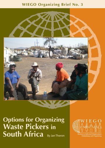 Options for Organizing Waste Pickers in South Africa - WIEGO