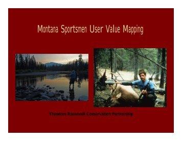 Montana Sportsmen User Value Mapping