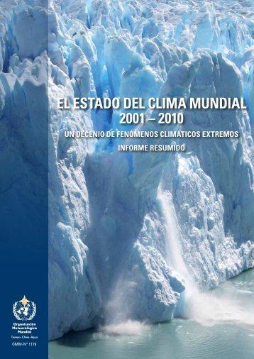EL ESTADO DEL CLIMA MUNDIAL 2001 – 2010 - E-Library - WMO