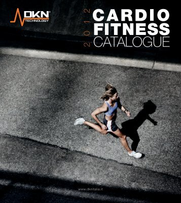 DKN Technology | Cardio Fitness Catalogue 2011