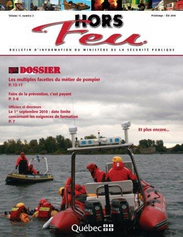 Hors Feu, vol.11, no 2 Printemps-été 2010 - Ministère de la Sécurité ...