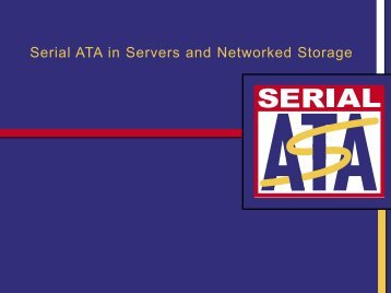 Serial ATA in Servers and Networked Storage