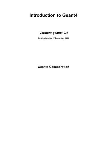 Introduction to Geant4 - Geant4 - CERN