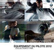 SOMMAIRE ÉQUIPEMENT DU PILOTE BMW ... - BMW Motorrad Etoile