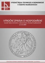 Výroční zpráva o hospodaření za rok 2009 - Vysoká škola technická ...